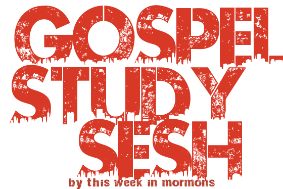 Introducing… This Week in Mormons Gospel Study Sesh