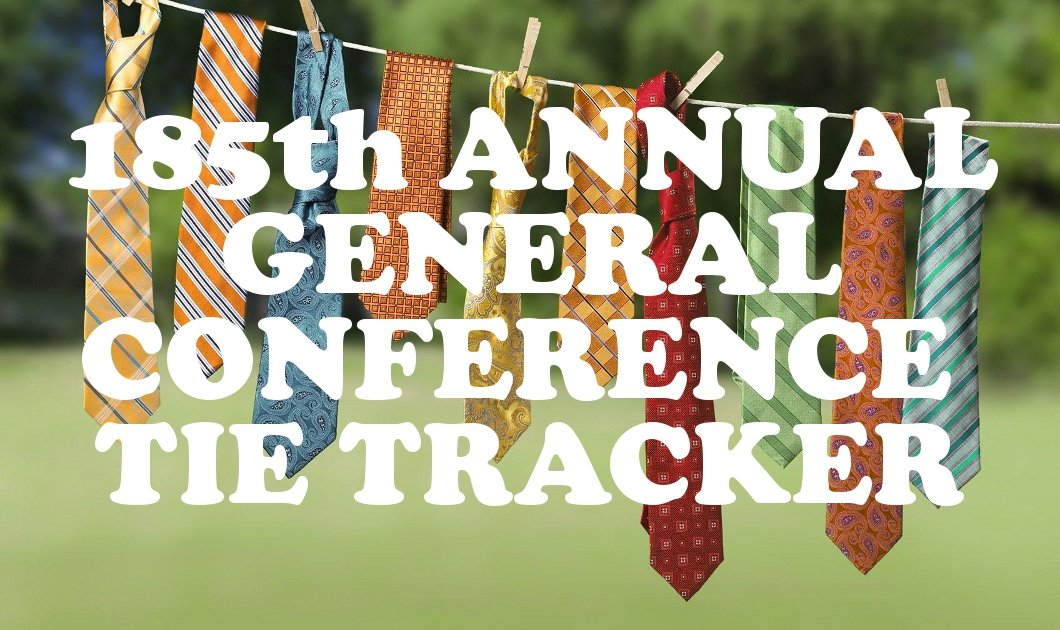 185th Annual General Conference Tie Tracker