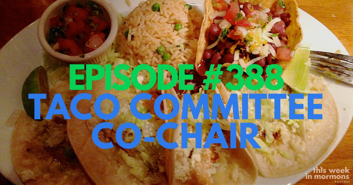 Episode #388 – Taco Committee Co-Chair