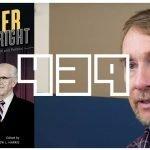 EP 439 – Ezra Taft Benson and the Mormon Right w/ Matt Harris