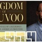 "EP 474 – ""Kingdom of Nauvoo"" – Benjamin E. Park"