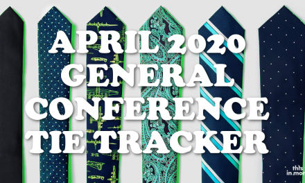 April 2020 General Conference Tie Tracker!
