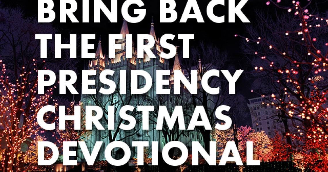 FirstPresidencyDevotional