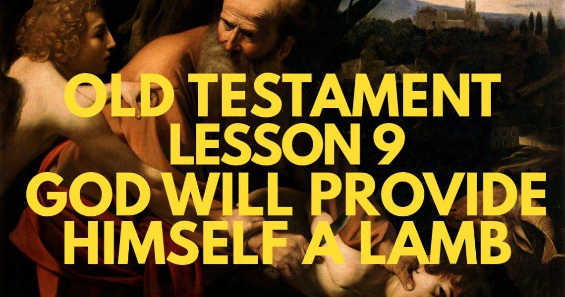 SSB_OT_EP09_God_Provide_Himself_Lamb