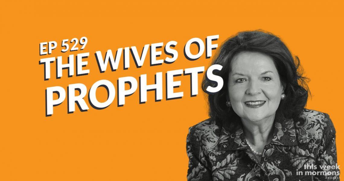 TWiM_529_The_Wives_of_Prophets