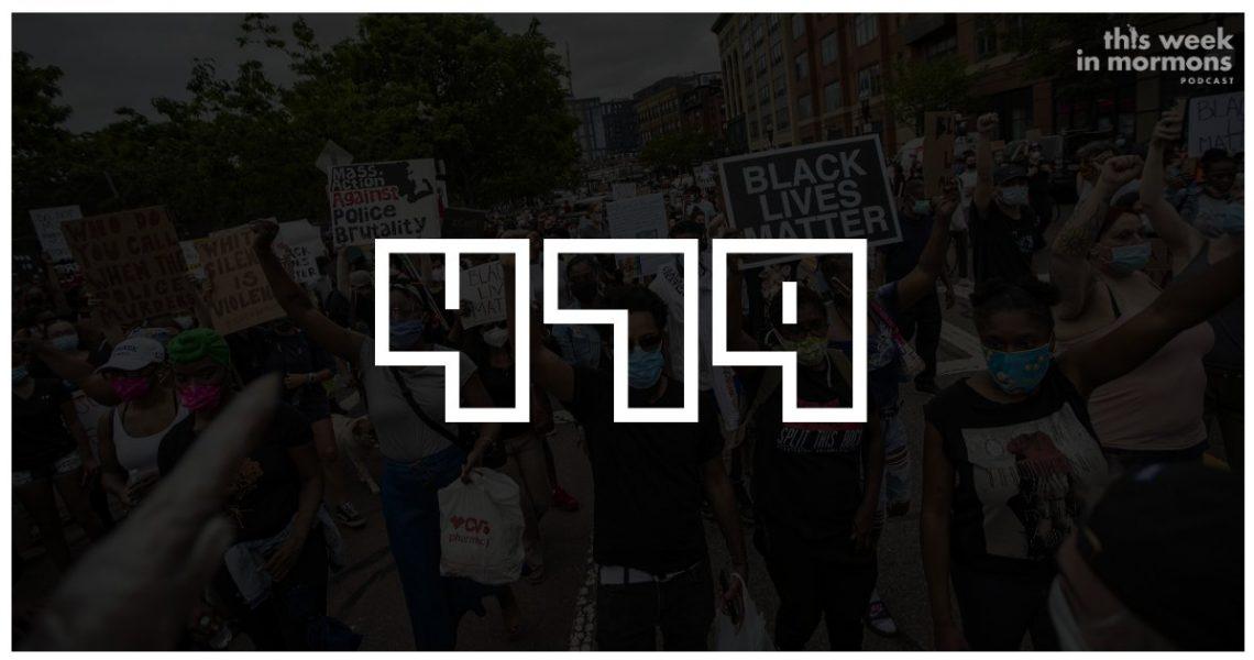 TWiM_EP479-abhorrent-george-floyd-protests-racism-trump-mormons