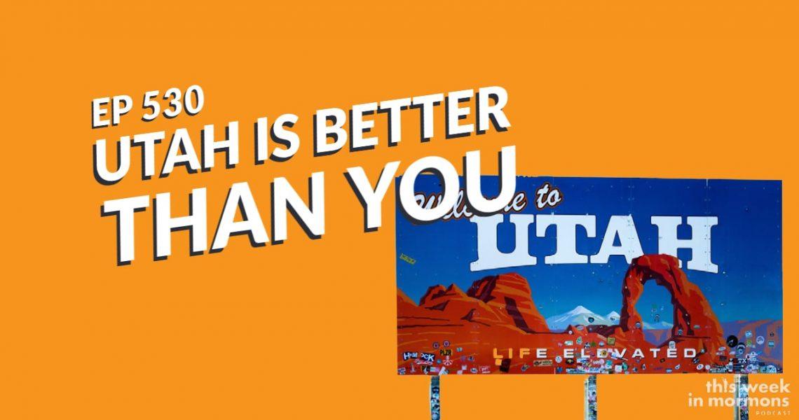 TWiM_EP530_Utah_Is_Better_Than_You