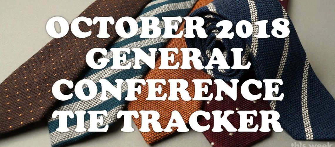 october-2018-general-conference-tie-tracker