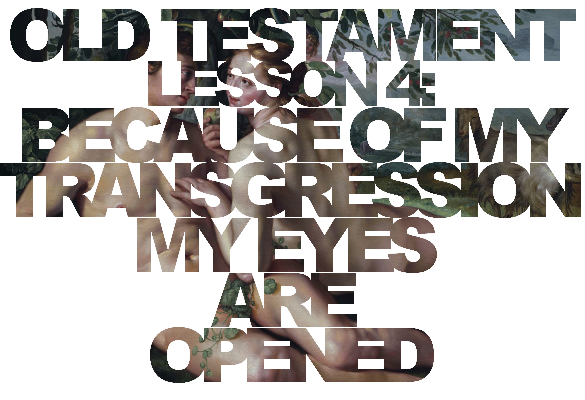 """Old Testament Lesson 4: """"Because of My Transgression My Eyes Are Opened"""" (The Fall)"""
