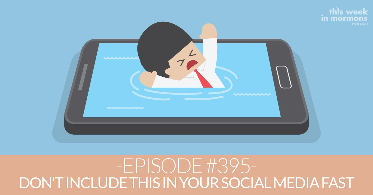TWiM_EP395_russell-nelson-social-media-fast
