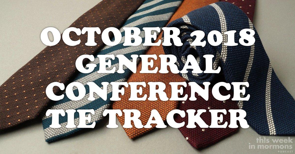 october-2018-general-conference-tie-tracker