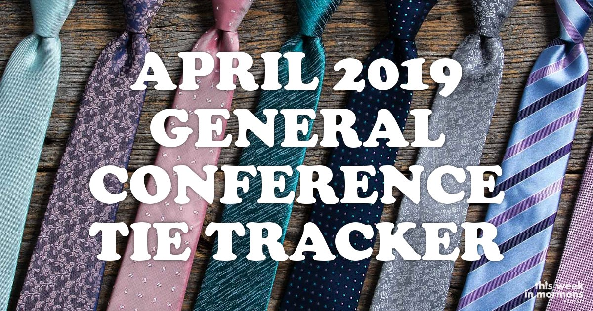 April-2019-General-Conference-Tie-Tracker