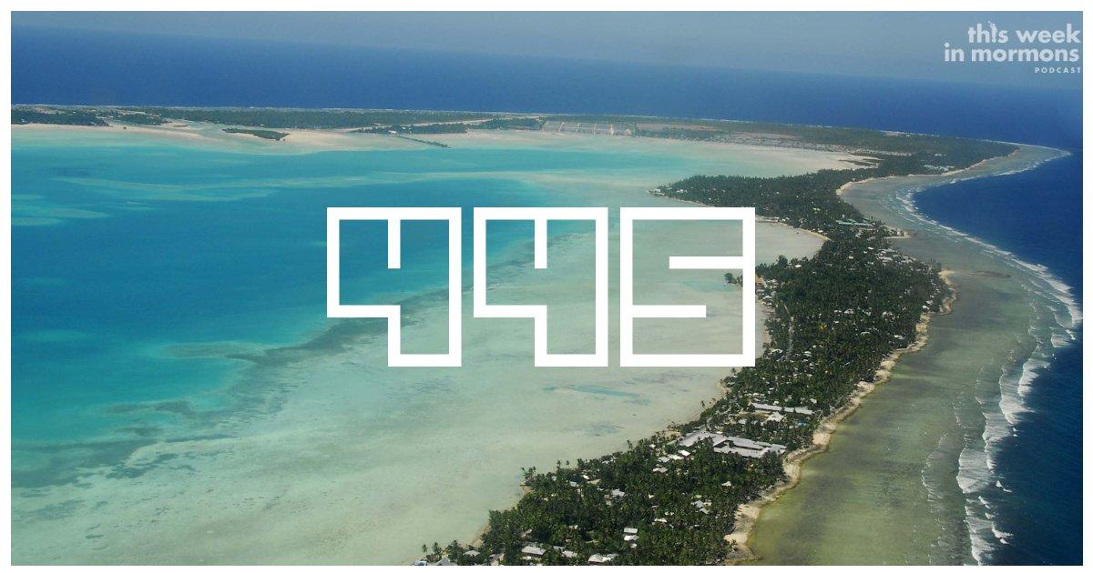 TWiM_EP445-how-to-pronounce-kiribati-lds-news-podcast